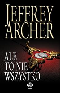 Ale to nie wszystko, Jeffrey Archer, Dom Wydawniczy REBIS Sp. z o.o.