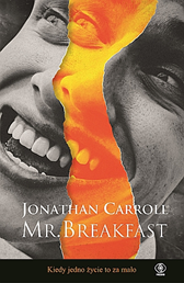 Mr. Breakfast, Jonathan Carroll, Dom Wydawniczy REBIS Sp. z o.o.