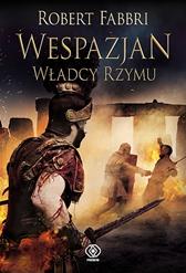 Wespazjan. Władcy Rzymu, Robert Fabbri, Dom Wydawniczy REBIS Sp. z o.o.