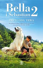 Bella i Sebastian 2, Christine Féret-Fleury, Cécile Aubry, Dom Wydawniczy REBIS Sp. z o.o.