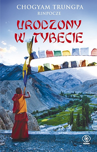 Urodzony w Tybecie, Chogyam Trungpa, Dom Wydawniczy REBIS Sp. z o.o.
