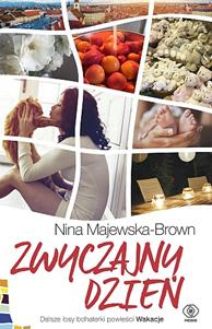Zwyczajny dzień, Nina Majewska-Brown, Dom Wydawniczy REBIS Sp. z o.o.