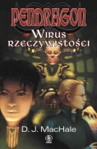 Pendragon. Wirus rzeczywistości, D.J. MacHale, Dom Wydawniczy REBIS Sp. z o.o.