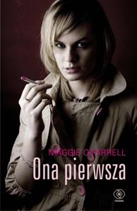 Ona pierwsza, Maggie O'Farrell, Dom Wydawniczy REBIS Sp. z o.o.