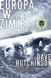 Europa w zimie, Dave Hutchinson, Dom Wydawniczy REBIS Sp. z o.o.