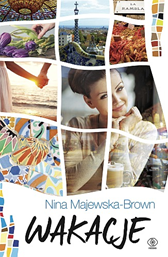 Wakacje, Nina Majewska-Brown, Dom Wydawniczy REBIS Sp. z o.o.