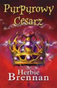 Purpurowy cesarz, Herbie Brennan, Dom Wydawniczy REBIS Sp. z o.o.