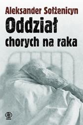 Oddział chorych na raka, Aleksander Sołżenicyn, Dom Wydawniczy REBIS Sp. z o.o.