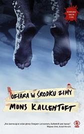 Ofiara w środku zimy, Mons Kallentoft, Dom Wydawniczy REBIS Sp. z o.o.