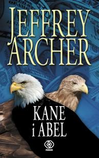 Kane i Abel, Jeffrey Archer, Dom Wydawniczy REBIS Sp. z o.o.