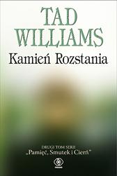 Kamień Rozstania, Tad Williams, Dom Wydawniczy REBIS Sp. z o.o.