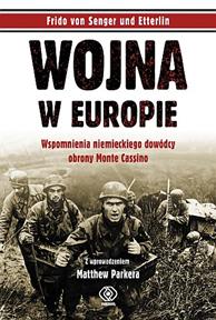 Wojna w Europie, Frido von Senger und Etterlin, Dom Wydawniczy REBIS Sp. z o.o.