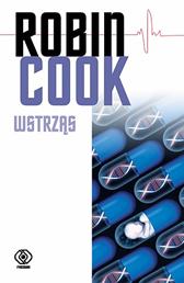 Wstrząs, Robin Cook, Dom Wydawniczy REBIS Sp. z o.o.