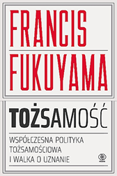 Tożsamość, Francis Fukuyama, Dom Wydawniczy REBIS Sp. z o.o.