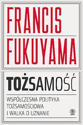 Tożsamość, Francis Fukuyama, Dom Wydawniczy REBIS Sp. z o.o.