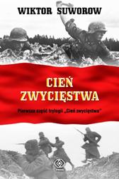 Cień zwycięstwa, Wiktor Suworow, Dom Wydawniczy REBIS Sp. z o.o.
