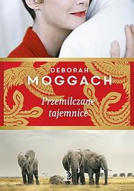 Przemilczane tajemnice, Deborah Moggach, Dom Wydawniczy REBIS Sp. z o.o.