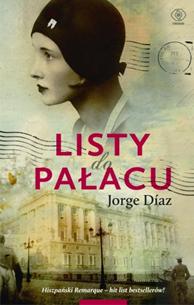 Listy do Pałacu, Jorge Diaz, Dom Wydawniczy REBIS Sp. z o.o.