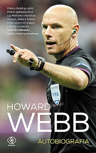 Howard Webb. Autobiografia, Howard Webb, Dom Wydawniczy REBIS Sp. z o.o.