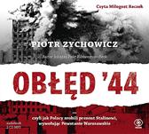 Obłęd '44, Piotr Zychowicz, Dom Wydawniczy REBIS Sp. z o.o.