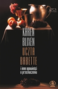 Uczta Babette, Karen Blixen, Dom Wydawniczy REBIS Sp. z o.o.