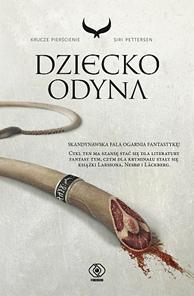 Dziecko Odyna, Siri Pettersen, Dom Wydawniczy REBIS Sp. z o.o.