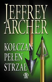 Kołczan pełen strzał, Jeffrey Archer, Dom Wydawniczy REBIS Sp. z o.o.