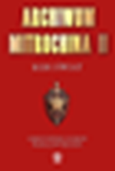 Archiwum Mitrochina, tom 2, Christopher Andrew, Wasilij Mitrochin, Dom Wydawniczy REBIS Sp. z o.o.