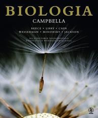 Biologia Campbella,  praca zbiorowa, Jane B. Reece, Neil A. Campbell, Lisa A. Urry, Michael L. Cain, Steven A. Wasserman, Peter V. Minorsky, Robert B. Jackson, Dom Wydawniczy REBIS Sp. z o.o.