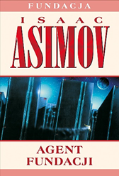 Agent Fundacji, Isaac Asimov, Dom Wydawniczy REBIS Sp. z o.o.