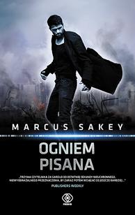 Ogniem pisana, Marcus Sakey, Dom Wydawniczy REBIS Sp. z o.o.