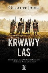 Krwawy las, Geraint Jones, Dom Wydawniczy REBIS Sp. z o.o.