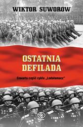 Ostatnia defilada, Wiktor Suworow, Dom Wydawniczy REBIS Sp. z o.o.