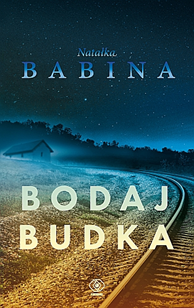 Bodaj Budka, Natałka Babina, Dom Wydawniczy REBIS Sp. z o.o.