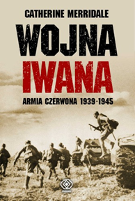 Wojna Iwana, Catherine Merridale, Dom Wydawniczy REBIS Sp. z o.o.