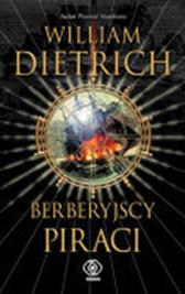 Berberyjscy piraci, William Dietrich, Dom Wydawniczy REBIS Sp. z o.o.
