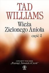Wieża Zielonego Anioła część 2, Tad Williams, Dom Wydawniczy REBIS Sp. z o.o.