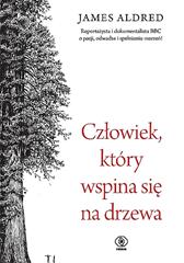 Człowiek, który wspina się na drzewa, James Aldred, Dom Wydawniczy REBIS Sp. z o.o.
