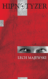 Hipnotyzer, Lech Majewski, Dom Wydawniczy REBIS Sp. z o.o.