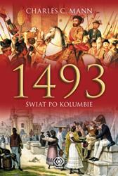 1493. Świat po Kolumbie, Charles C. Mann, Dom Wydawniczy REBIS Sp. z o.o.