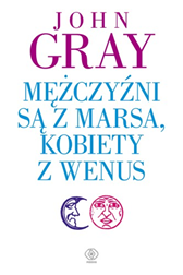 Mężczyźni są z Marsa, kobiety z Wenus, John Gray, Dom Wydawniczy REBIS Sp. z o.o.