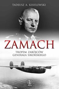 Zamach, Tadeusz A. Kisielewski, Dom Wydawniczy REBIS Sp. z o.o.