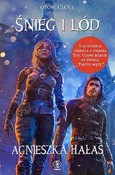 Śnieg i lód (e-book), Agnieszka Hałas, Dom Wydawniczy REBIS Sp. z o.o.