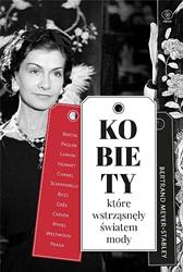 Kobiety, które wstrząsnęły światem mody, Bertrand Meyer-Stabley, Dom Wydawniczy REBIS Sp. z o.o.