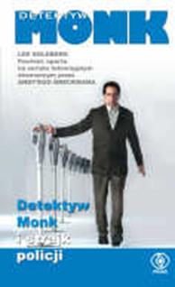 Detektyw Monk i strajk policji, Lee Goldberg, Dom Wydawniczy REBIS Sp. z o.o.