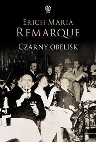 Czarny obelisk, Erich Maria Remarque, Dom Wydawniczy REBIS Sp. z o.o.