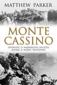Monte Cassino, Matthew Parker, Dom Wydawniczy REBIS Sp. z o.o.