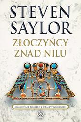 Złoczyńcy znad Nilu, Steven Saylor, Dom Wydawniczy REBIS Sp. z o.o.