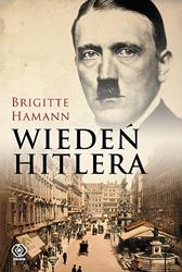 Wiedeń Hitlera, Brigitte Hamann, Dom Wydawniczy REBIS Sp. z o.o.