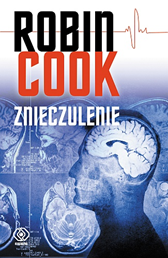 Znieczulenie, Robin Cook, Dom Wydawniczy REBIS Sp. z o.o.